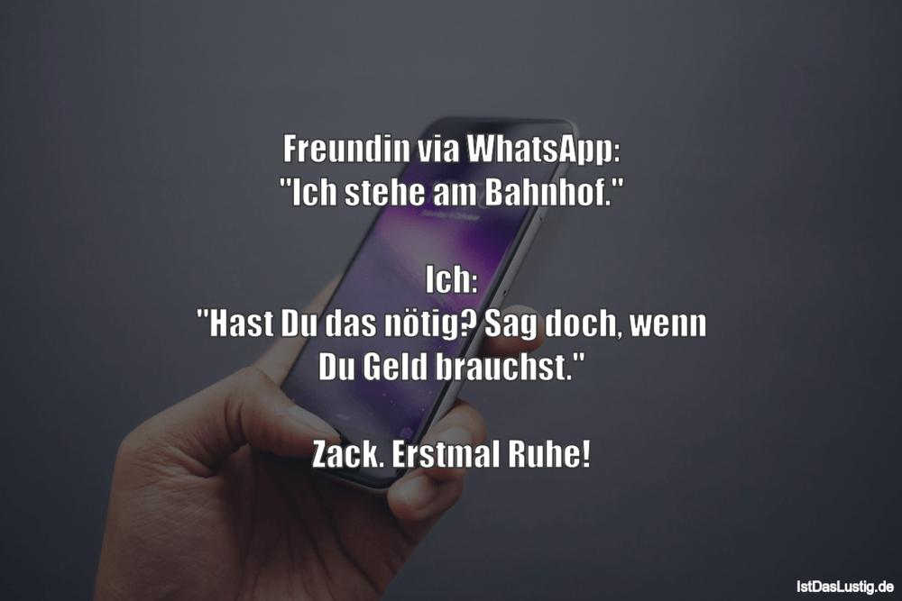 """Lustiger BilderSpruch - Freundin via WhatsApp: """"Ich stehe am Bahnhof."""" ..."""