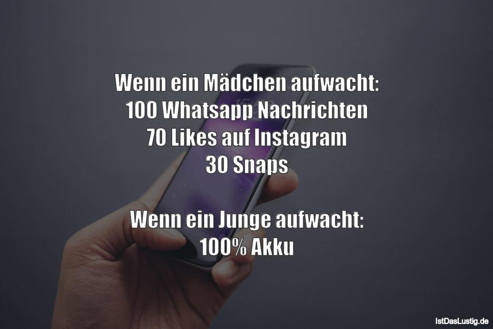 Lustiger BilderSpruch - Wenn ein Mädchen aufwacht: 100 Whatsapp...