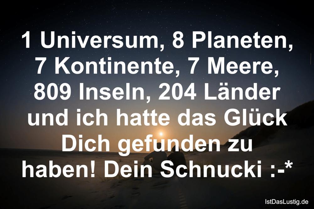 Lustiger BilderSpruch - 1 Universum, 8 Planeten, 7 Kontinente, 7 Meere,...