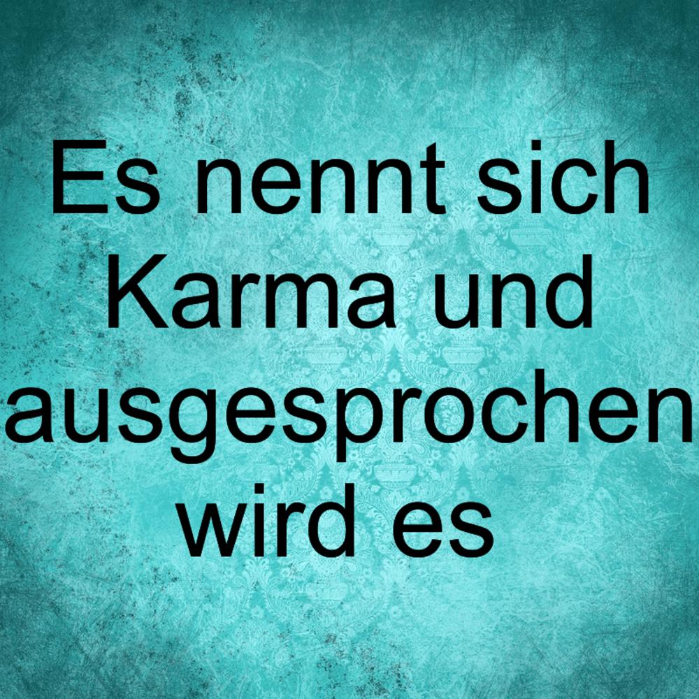 Karma Schlagt Zuruck Das Karma Schlagt Zuruck