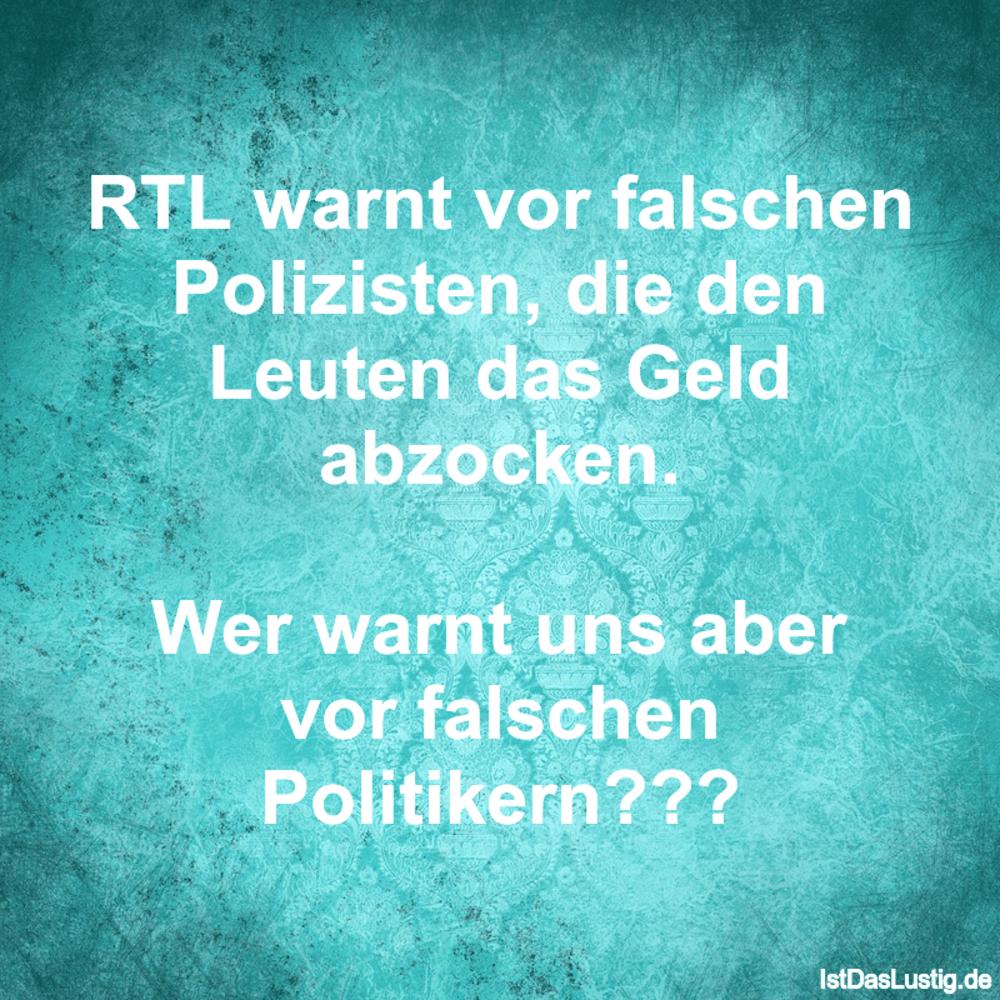 Lustiger BilderSpruch - RTL warnt vor falschen Polizisten, die den...