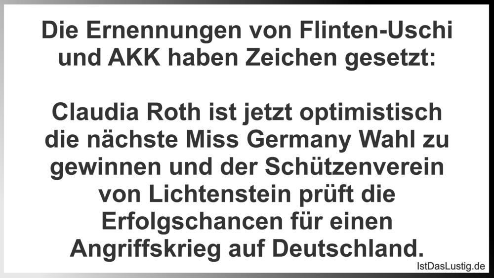 Lustiger BilderSpruch - Die Ernennungen von Flinten-Uschi und AKK haben...