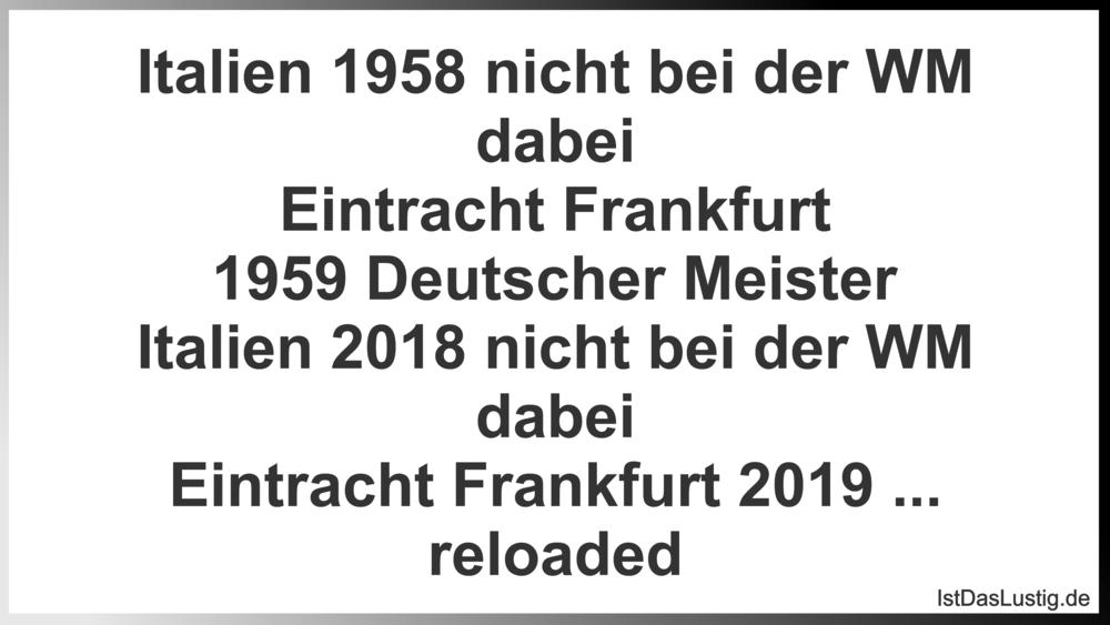 Italien 1958 Nicht Bei Der Wm Dabei Eintracht F Istdaslustigde